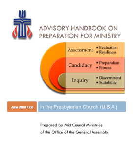 "Cover of June 2015 release of ""Advisory Handbook on Preparation for Ministry in the PC(USA)"""